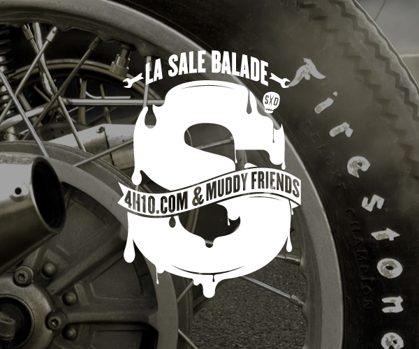 4h10 & Muddy Friends / La Sale balade